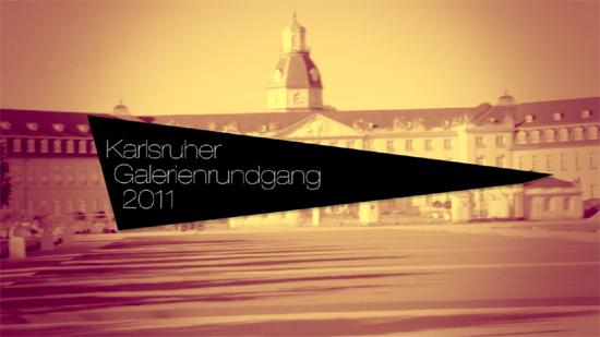 Karlsruher Galerienrundgang 2011