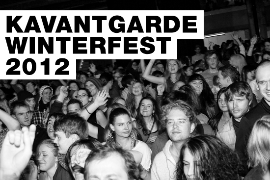Kavantgarde Winterfest 2012