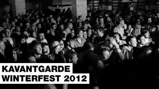 Kavantgarde Winterfest 2012