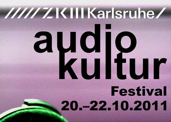 AudioKultur Festival ZKM 2011