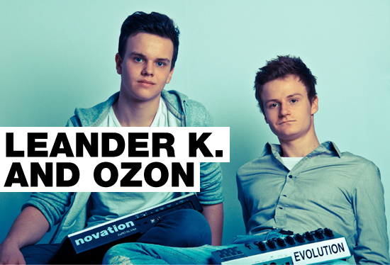 Leander K and Ozon