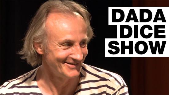 Dada Dice Show
